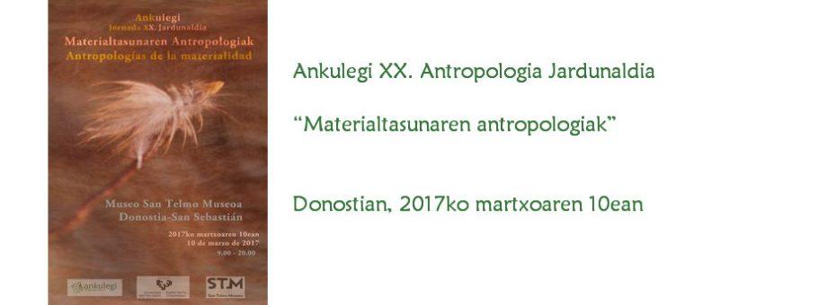 XX. Ankulegi Antropologia Jardunaldia (2017)