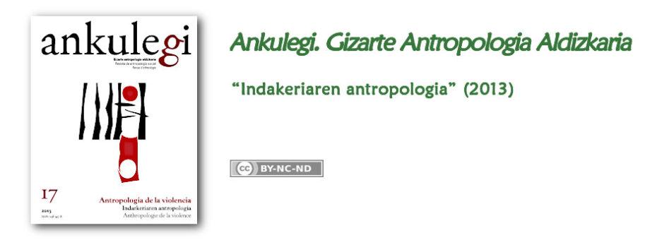"""""""Ankulegi. Gizarte Antropologia Aldizkaria""""-ren 20. zenbakiaren iragarkia: """"Indarkeriaren antropologia""""."""