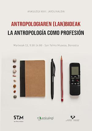 Ankulegi XXIII. Antropologia Jardunaldiaren kartela