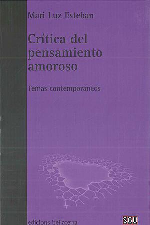 """Portada de Mari Luz Esteban (2011) """"Crítica del pensamiento amoroso"""""""