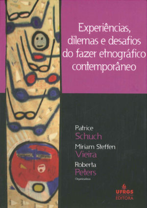 """Portada de """"Experiências, dilemas e desafios do fazer etnográfico contemporâneo"""" (2010)"""