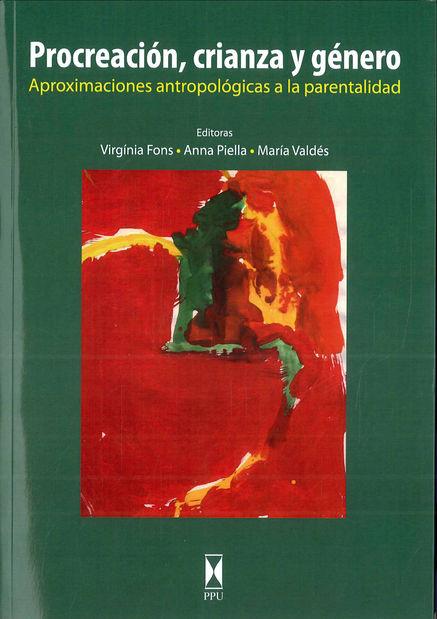 """Portada de """"Procreación, crianza y género. Aproximaciones antropológicas a la parentalidad"""" (2010)"""