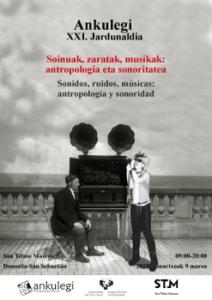 """Cartel de la XXI Jornada de Antropología Ankulegi (2018): """"Sonidos, ruidos, músicas: antropología y sonoridad"""""""