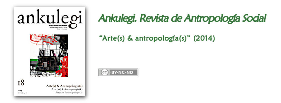 """Anuncio del n.º 18 de """"Ankulegi. Revista de Antropología Social"""": """"Arte(s) y antropología(s)""""."""