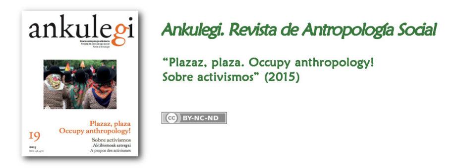 """Anuncio del nº 19 de """"Ankulegi. Revista de Antropología Social"""": """"Plazaz, plaza, Occupy anthropology! Sobre activismos""""."""